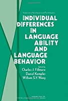 Individual Differences in Language Abilities and Language Behaviour