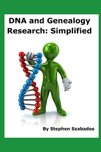 DNA and Genealogy Research: Simplified