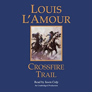 Crossfire Trail audiobook cover art
