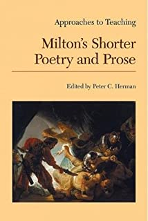 Approaches to Teaching Milton's Shorter Poetry and Prose