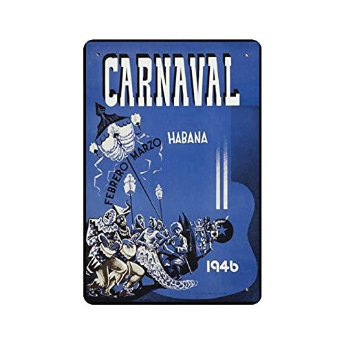 Carnaval Habana Cartel de estaño Retro Decoración de pared Tienda Garaje Familiar Jardín Bar Restaurante Hotel