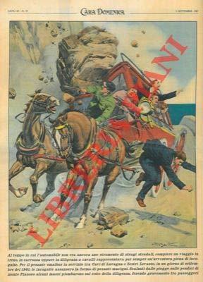 Ripetizione di una tavola di Beltrame del 1901 : tra Cavi di Lavagna e Sestri Levante , massi cadono su una diligenza.