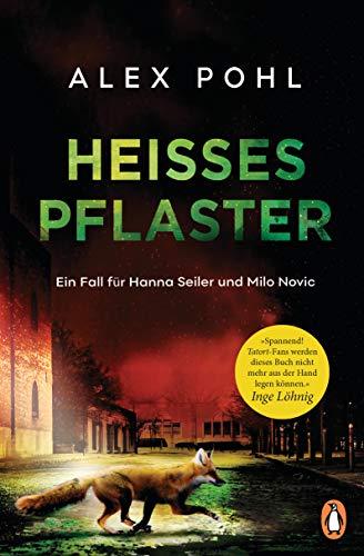 Heißes Pflaster: Ein Fall für Hanna Seiler und Milo Novic (Ein Fall für Seiler und Novic, Band 2)