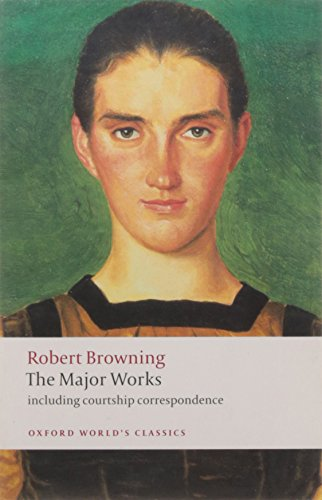 Browning, E: Major Works (Oxford World's Classics)