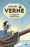 Julio Verne 11. Los hijos del capitán Grant (INOLVIDABLES)