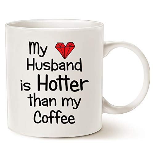 Funny Quote Coffee Mug for Husband, My Husband Is Hotter Than My Coffee Love Red Heart Valentine's Day Cup White, 11 Oz (Kitchen & Home)