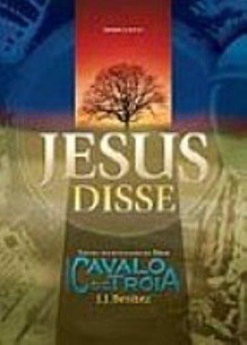 Jesus Disse. Textos Selecionados Da Série Operação Cavalo De Troia