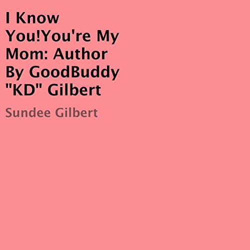 I Know You! You're My Mom audiobook cover art