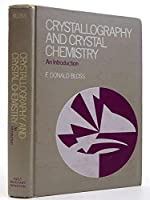 Crystallography and Crystal Chemistry: Introduction to the Geometry of the Solid State