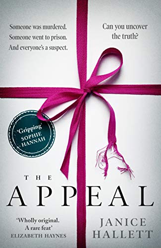 The Appeal: the thriller you'll become obsessed with by [Janice Hallett]