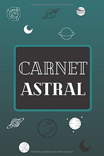 Carnet Astral: Carnet de notes, spécial astrologie, 70 pages à remplir