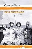 Zeitenwende (Jahrhundert-Trilogie, Band 3) - Carmen Korn