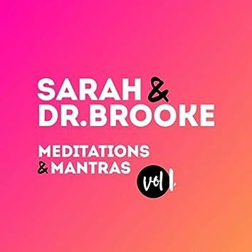 Sarah & Dr. Brooke Meditations & Mantras, Vol. 1