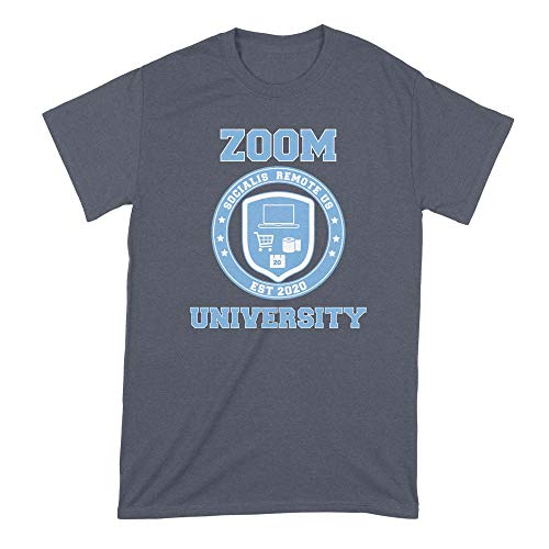 We Got Good Zoom University T Shirt Social Distancing Shirt Funny Navy
