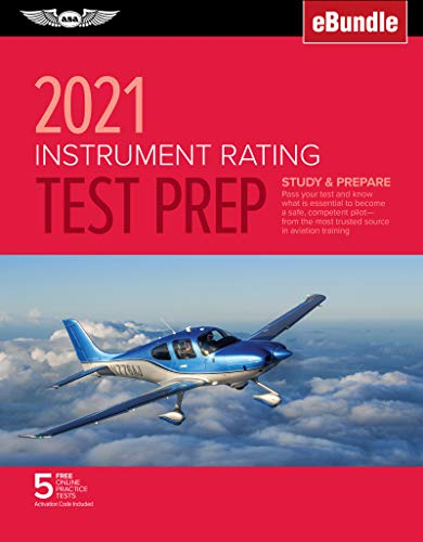 Compare Textbook Prices for Instrument Rating Test Prep 2021: Study & Prepare: Pass your test and know what is essential to become a safe, competent pilot from the most trusted ... training eBundle ASA Test Prep Series 2021 Edition ISBN 9781619549852 by ASA Test Prep Board