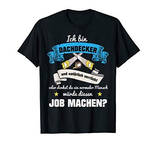 Herren Dachdecker Handwerker Dach Geschenk T-Shirt