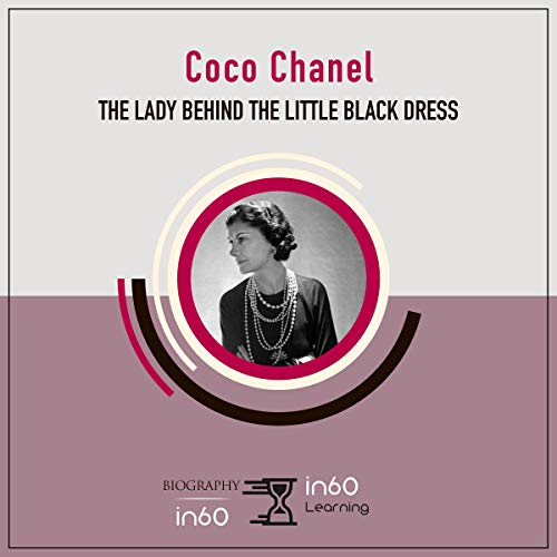 Coco Chanel: The Lady Behind the Little Black Dress audiobook cover art