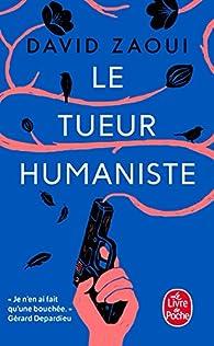 Le tueur humaniste par David Zaoui