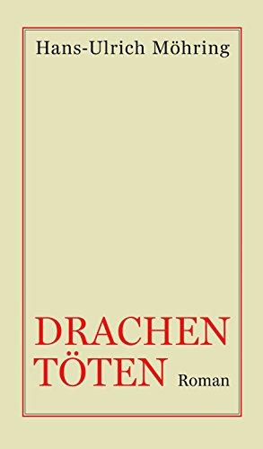 Drachen töten: Roman