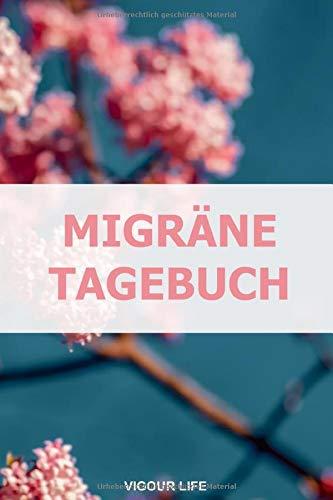 Migräne Tagebuch: Das Kopfschmerztagebuch für mehr als 100 Tage - Klein & Kompakt ca. A5