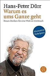 Hans Peter Drürr - Warum es ums Ganze geht