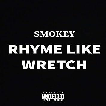 Rhyme Like Wretch