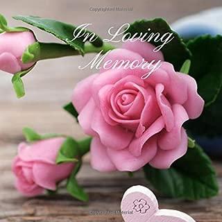 In Loving Memory: Funeral Guest Book, Condolence Book, Memorial Guest Book, Registration Book, Book of Remembrance, Contemporary Matte Finish