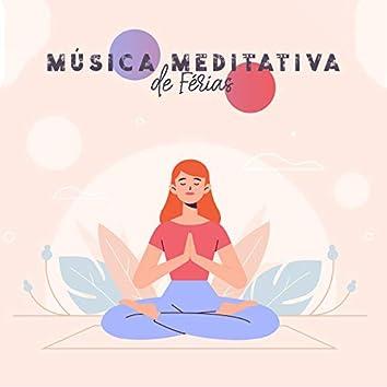 Música Meditativa de Férias: Fundo de Natureza Verão para Exercícios de Ioga e Meditação Zen