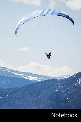 Notebook: Landschaft, Berge, Paragliding, Fallschirm Notizbuch / persönliches Tagebuch / Schreibheft / Logbuch / Planer / Vokabelheft / Notizen - 6 x ... Seiten mit Datumslinie, glänzendes Cover.