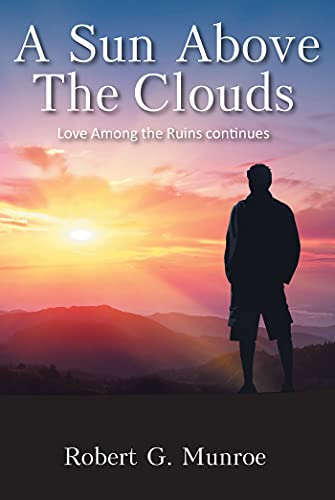 A Sun Above the Clouds: Love Among the Ruins continues (English Edition)