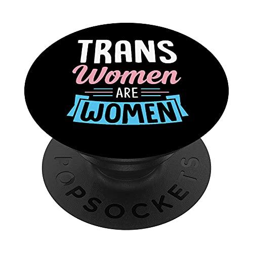 Trans Women Are Women LGBTQ Ally MTF Transgender Pride PopSockets PopGrip Intercambiabile