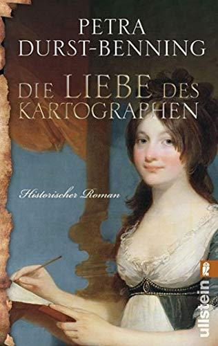 Die Liebe des Kartographen (Ullstein Belletristik)