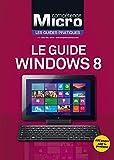Le guide Windows 8