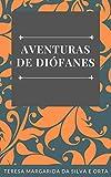 Aventuras de Diófanes (Portuguese Edition)