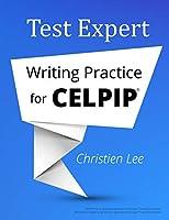 Test Expert: Writing Practice for Celpip(r)
