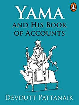 Yama and His Book of Accounts: (Penguin Petit) by [Devdutt Pattanaik]