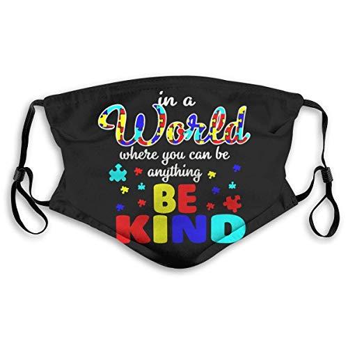 in A World Where You Can Be Kind Autismo - Bandana para adultos, cuello facial, máscara, polvo, transpirable, resistente al viento, pesca, senderismo, correr, ciclismo
