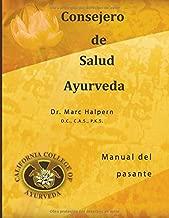 Consejero de Salud Ayurveda (Spanish Edition)