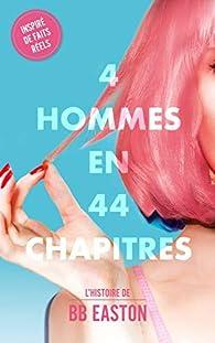 4 hommes en 44 chapitres par B.B. Easton
