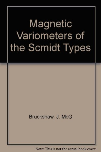 Magnetic Variometers of the Scmidt Types