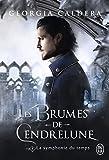 Les Brumes de Cendrelune (Tome 2) - La symphonie du temps (YOUNG ADULT (NP)