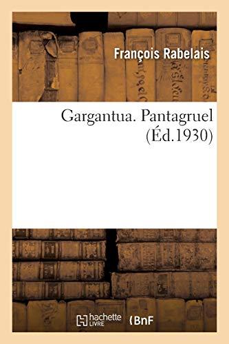 Gargantua. Pantagruel
