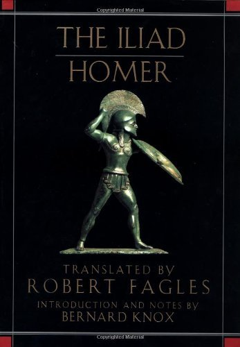 Iliad - translated by Robert Fagles by Homer (1991-04-25)