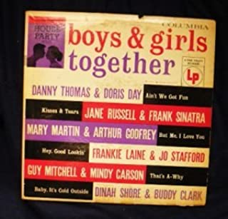 Boys & Girls Together: House Party Series