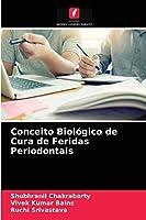Conceito Biológico de Cura de Feridas Periodontais