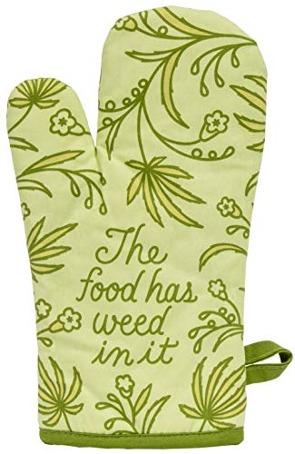 Blue Q Oven Mitt, The Food Has Weed in It, Super-Insulated Quilting, Natural-Fitting Shape, 100% Cotton, 1 mitt