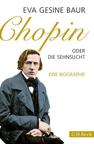 Chopin: oder Die Sehnsucht