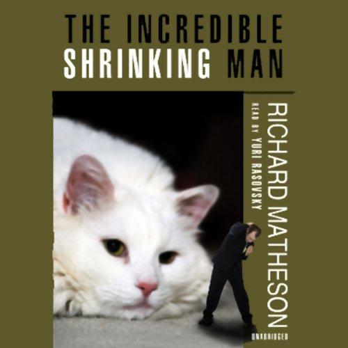 The Incredible Shrinking Man  Audiolibri