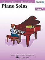 Piano Solos Book 2: Hal Leonard Student Piano Library (Hal Leonard Student Piano Library (Songbooks))
