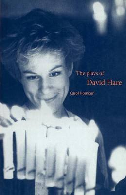 [The Plays of David Hare] (By: Carol Homden) [published: June, 1995]